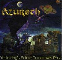 Azureth-Yesterday\\\'s Future ,Tomorrow\\\'s Past
