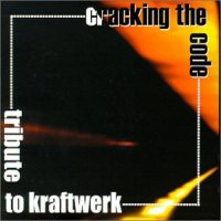 VA - Kraftwerk To Tribute : Cracking The Code