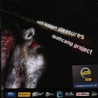 Deathcamp Project-Well-Known Pleasures
