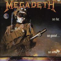 Megadeth-So Far, So Good... So What