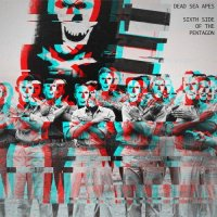 Dead Sea Apes-Sixth Side Of The Pentagon