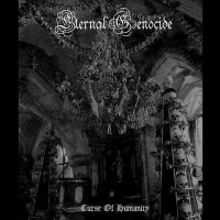 Eternal Genocide-Curse Of Humanity