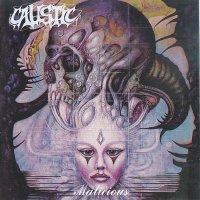Caustic — Malicious / Caustic (2015)