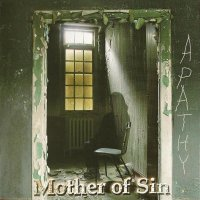 Mother Of Sin-Apathy