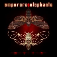 Emperors And Elephants — Moth (2017)