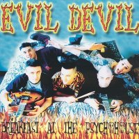 Evil Devil — Breakfast At The Psychohouse (2003)