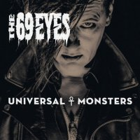 The 69 Eyes-Universal Monsters