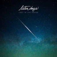 Later Days-Lost in the Sound