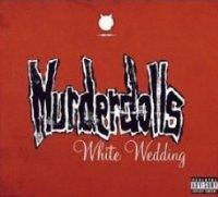 Murderdolls-White Wedding