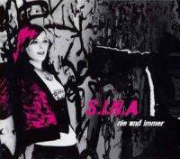 S.I.N.A — Nie Und Immer (2006)
