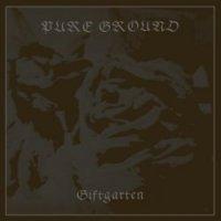 Pure Ground-Giftgarten