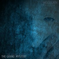 Woodlark-The Grand Mystery