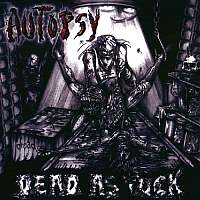 Autopsy-Dead As Fuck (Bootleg)