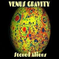 Venus Gravity-Stoned Alliens