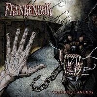 Frankenbok — Vicious, Lawless. (2017)