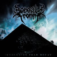 Beneath From Me — Involutive Fear Decay (2017)