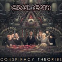 Crashdeath — Conspiracy Theories (2017)