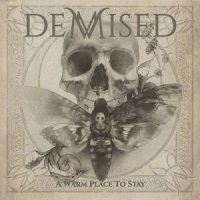 Demised-A Warm Place to Stay