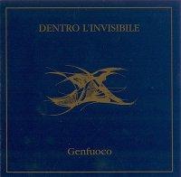 Genfuoco-Dentro L\'Invisible