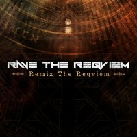 Rave The Reqviem-Remix The Reqviem