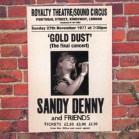 Sandy Denny — Gold Dust. Live At The Royalty (1998)