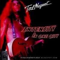 Ted Nugent-Intensity In One City