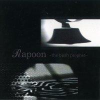 Rapoon-The Bush Prophet