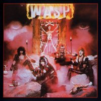 W.A.S.P.-W.A.S.P. (Remastered 1997)