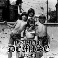 Human Demise — Frozen (2011)