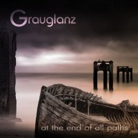 Grauglanz — At The End Of All Paths (2017)