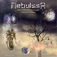 Nebulosa XY — Entre El Miedo Y La Verdad, Pt. 3: Epilogo (2017)
