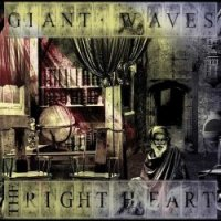 Giant Waves — The Right Heart (2017)
