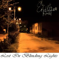Endlife-Lost in Blinding Lights