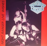 Night Ranger-Live Wishes Los Angeles