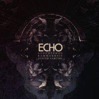 Apócrýphos, Kammarheit & Atrium Carceri-Echo