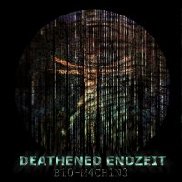 Deathened Endzeit-Bio​-​Machine