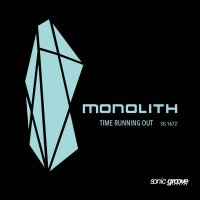 Monolith-Time Running Out