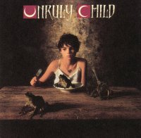 Unruly Child-Unruly Child