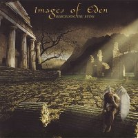 Images Of Eden — Rebuilding The Ruins (2011)