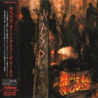 W.A.S.P.-Dying For The World (Japanese Ed.)
