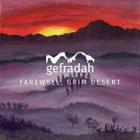 Gefradah — Farewell, Grim Desert (2017)