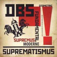 DBS (Deutsche Berittene Spetsnaz)-Suprematismus