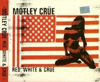 Motley Crue-Red, White & Crue [2CD Clean Version]