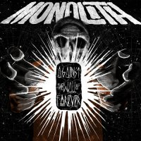 Monolith-Against The Wall Of Forever