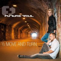 Future Trail-Move And Turn