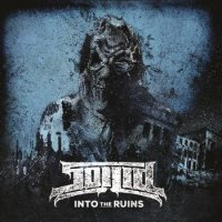 Soilid — Into The Ruins (2016)