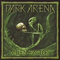 Dark Arena-Alien Factor