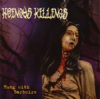 Heinous Killings-Hung With Barbwire