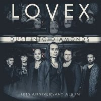 Lovex-Dust Into Diamonds (10th Anniversary Album)