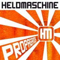 Heldmaschine-Propaganda (Single)